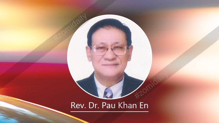 Gam leh Minam te' phuhpi phahpi (Foundation for Nation Building) ~ Rev. Dr. Pau Khan En