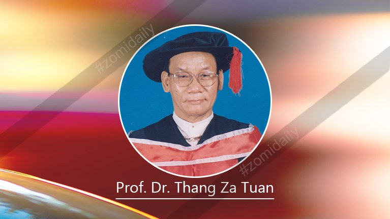 Zomi Namni A Phawkhuai ~ Prof. Dr. Thang Za Tuan