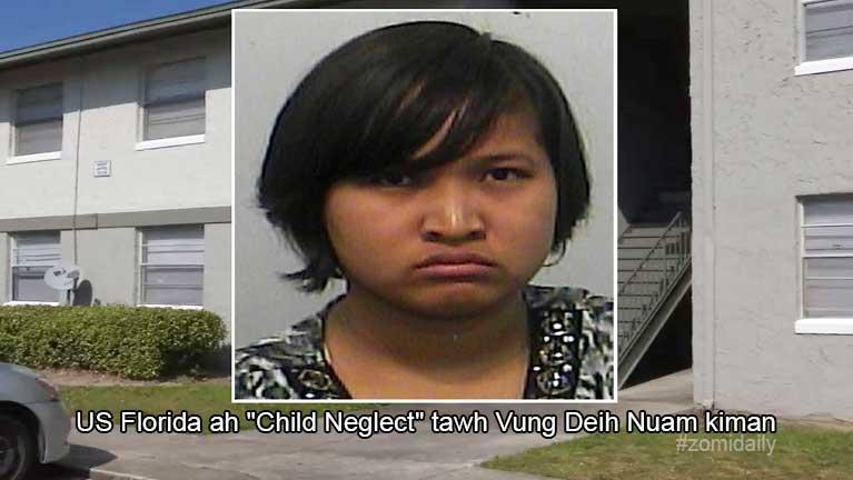 """US Florida ah naupang donlohna """"Child Neglect"""" tawh Vung Deih Nuam kiman ~ ZD"""