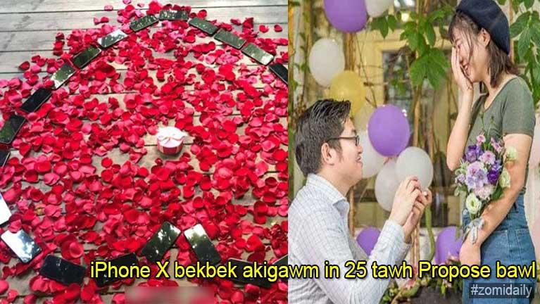 iPhone X bekbek akigawm in 25 tawh nungak khat Propose bawl