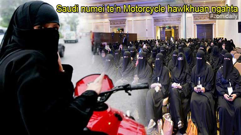 Saudi numei te'n mawtaw bekthamlo, Motorcycle zong hawlkhuan ngahta