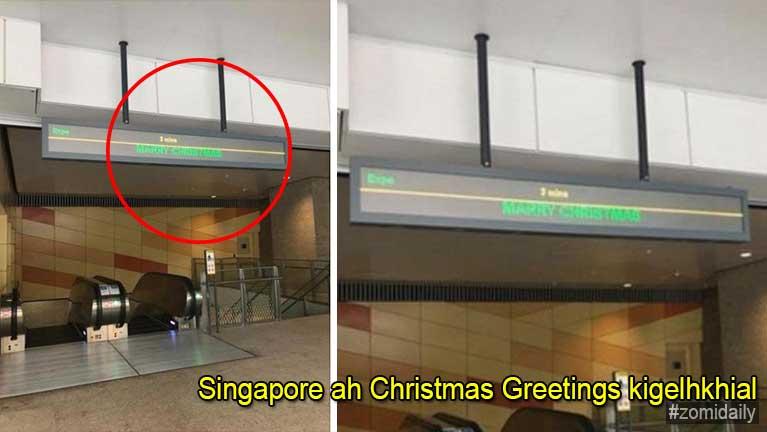 Singapore MRT meileng lutna ah Christmas Greetings laimal kigelhkhial