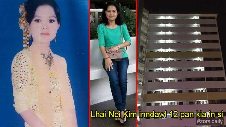 Singapore ah innteeng nasemin aom Lhai Nei Kim inntungpan kia in si