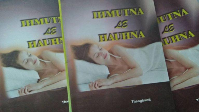Ih Mutna leh Hauhna: Hih laibu in hong huhtheihna