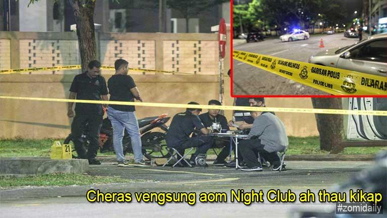 Malaysia, Cheras vengsung aom Night Club ah thau kikapna piang